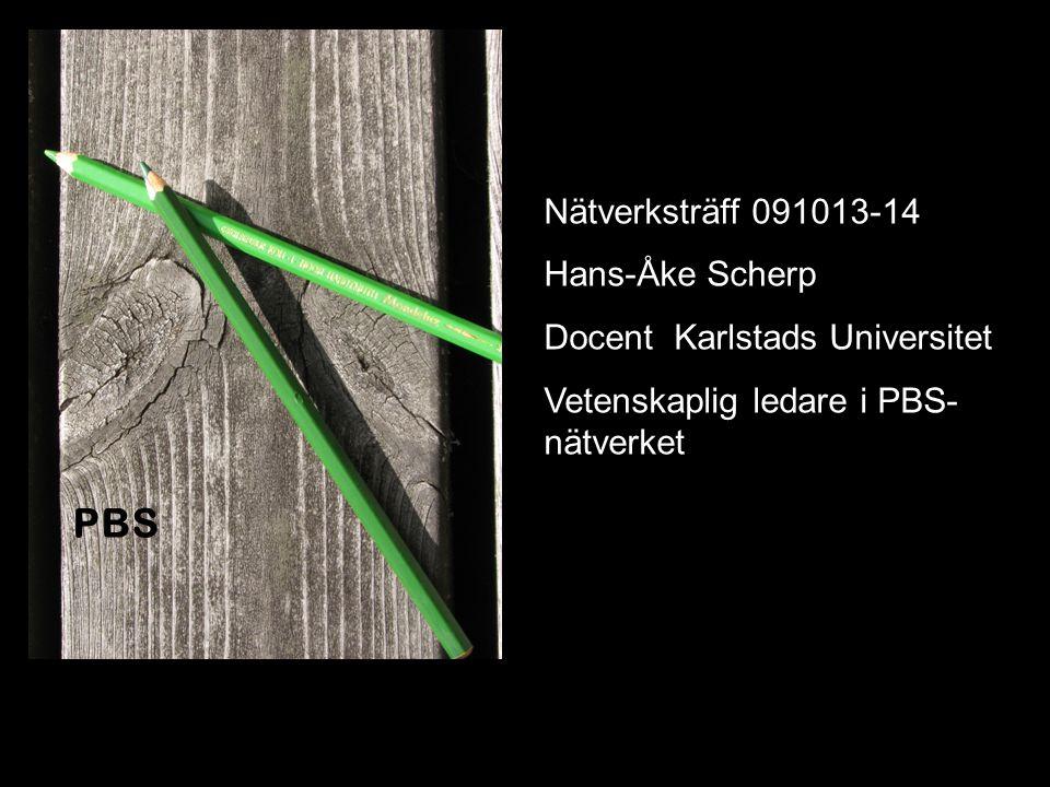 PBS Nätverksträff 091013-14 Hans-Åke Scherp