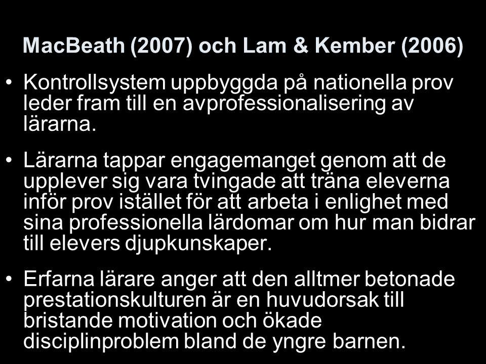 MacBeath (2007) och Lam & Kember (2006)