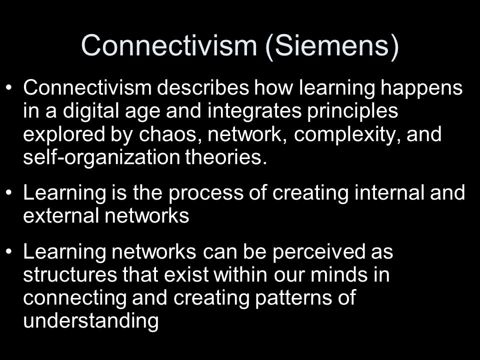 Connectivism (Siemens)