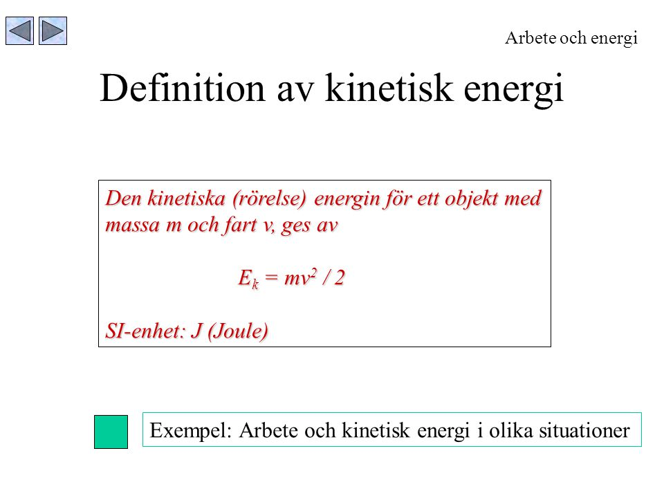 Definition av kinetisk energi