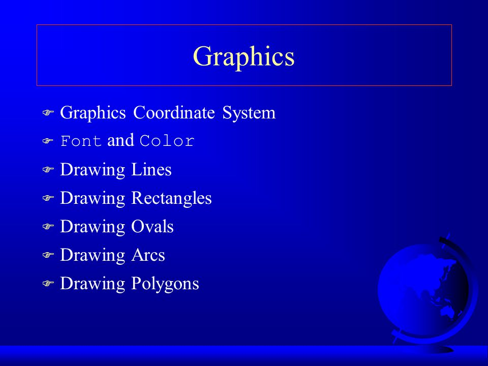 Graphics Graphics Coordinate System Drawing Lines Drawing Rectangles