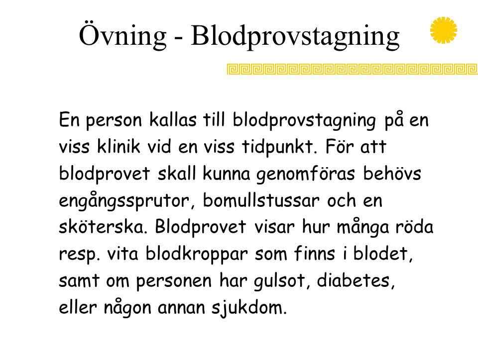 Övning - Blodprovstagning
