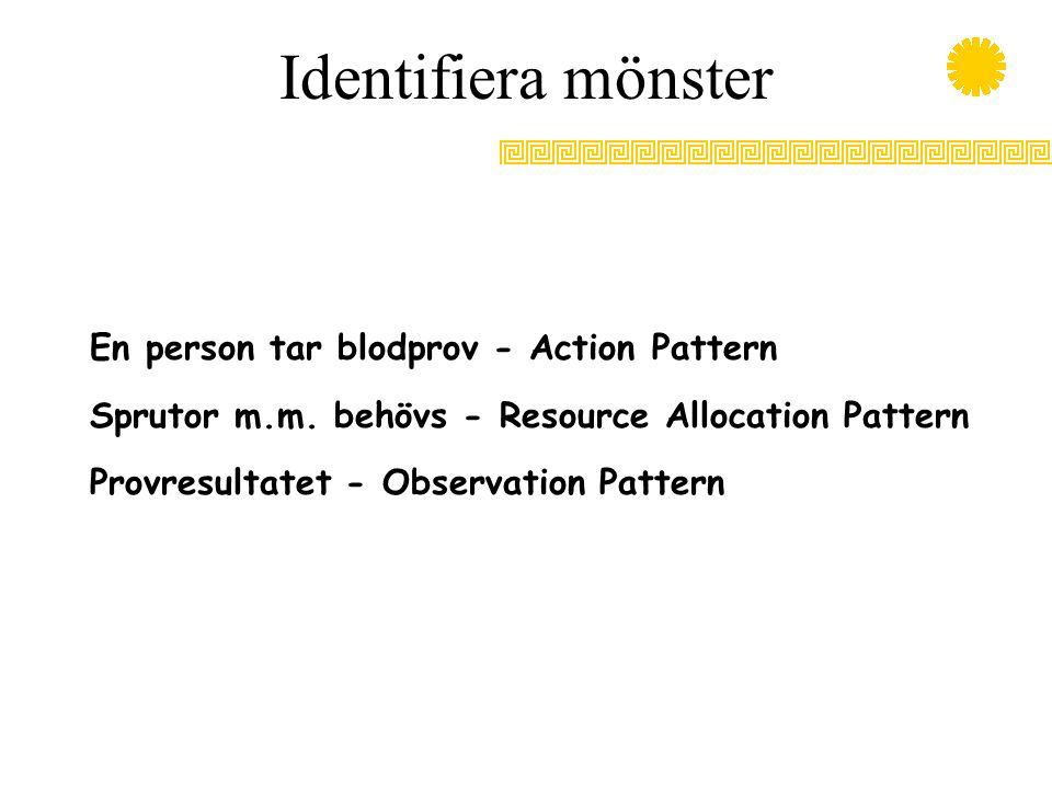 Identifiera mönster En person tar blodprov - Action Pattern