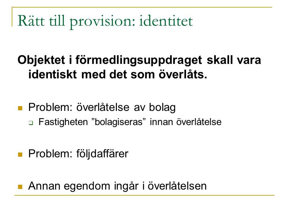 Rätt till provision: identitet