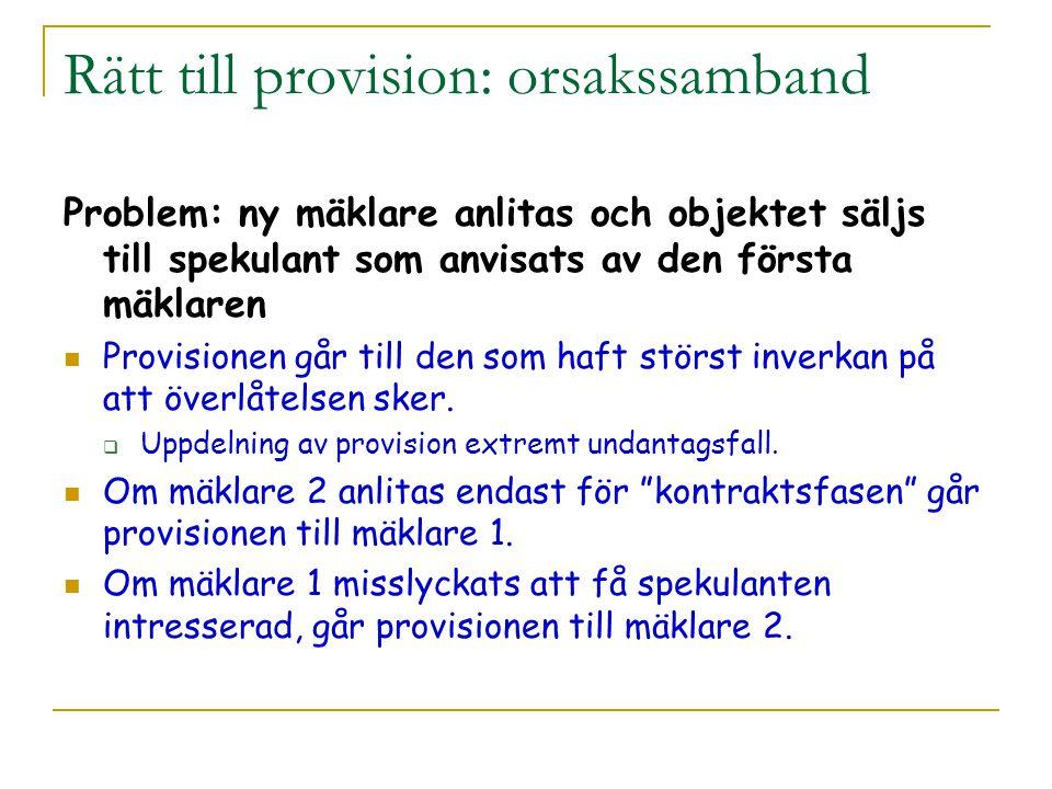 Rätt till provision: orsakssamband