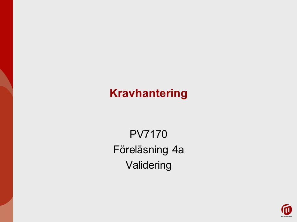 PV7170 Föreläsning 4a Validering