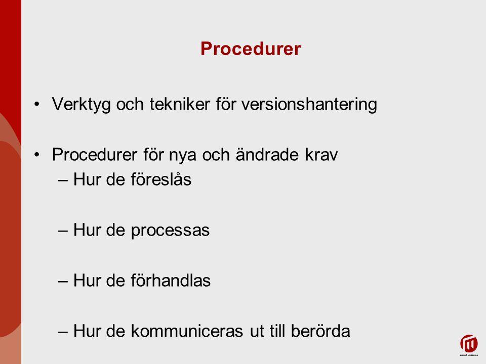 Procedurer Verktyg och tekniker för versionshantering