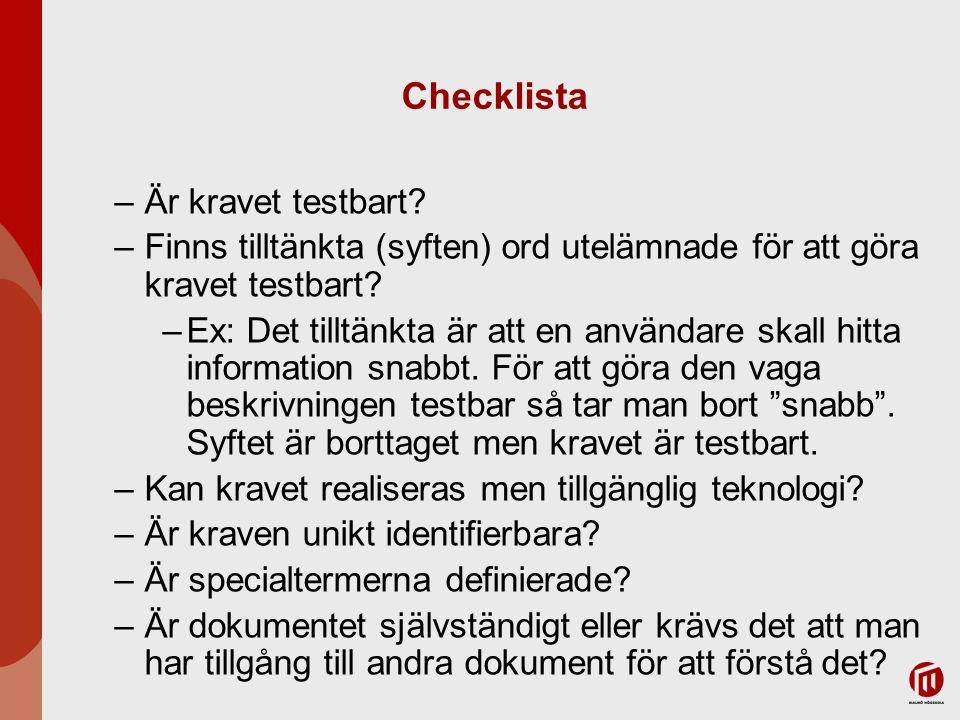 Checklista Är kravet testbart