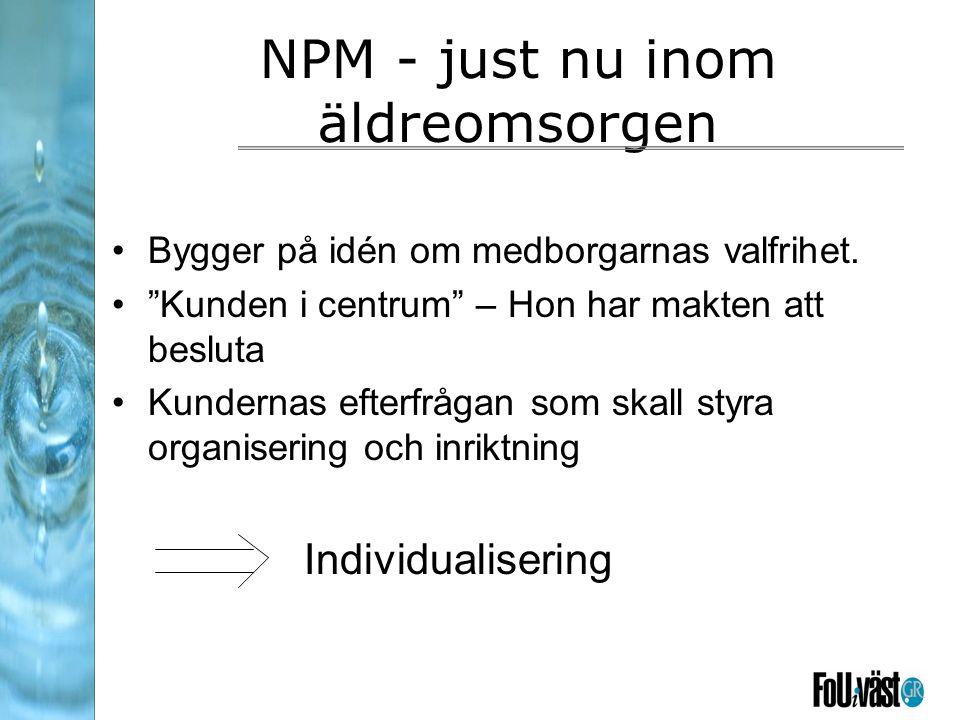 NPM - just nu inom äldreomsorgen