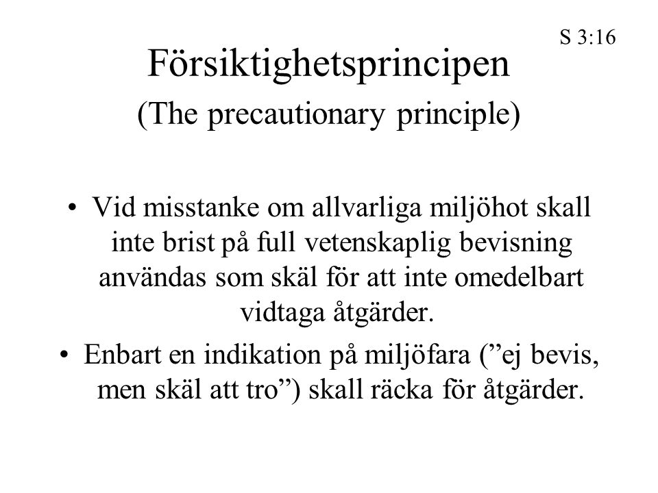 Försiktighetsprincipen (The precautionary principle)