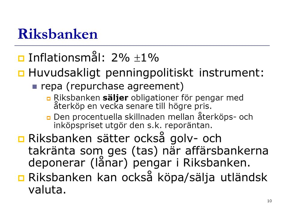 Riksbanken Inflationsmål: 2% 1%