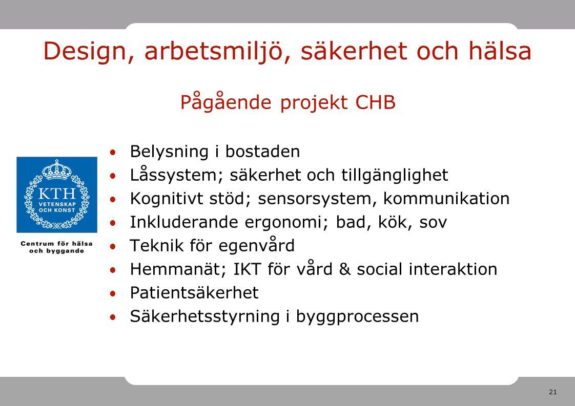 Design, arbetsmiljö, säkerhet och hälsa