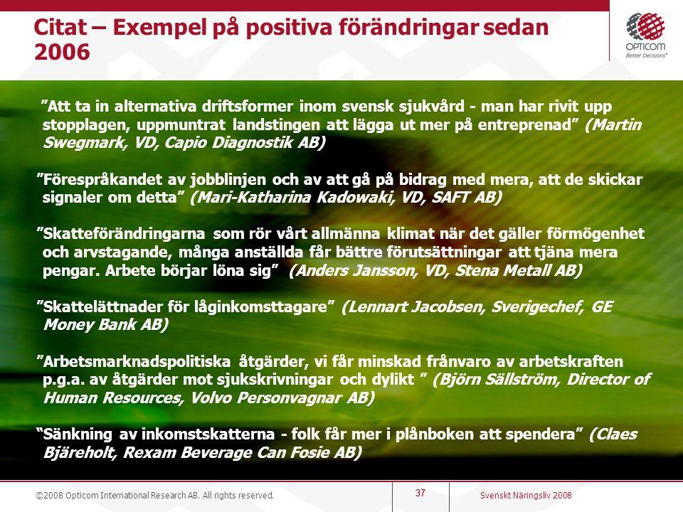 Citat – Exempel på positiva förändringar sedan 2006