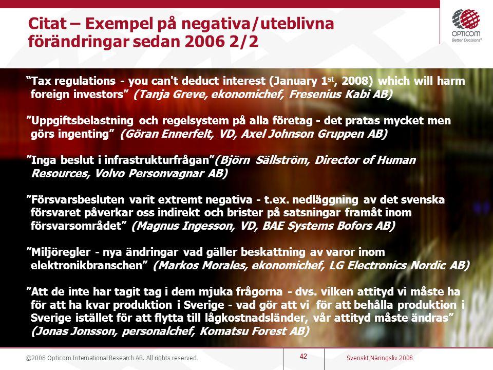 Citat – Exempel på negativa/uteblivna förändringar sedan 2006 2/2