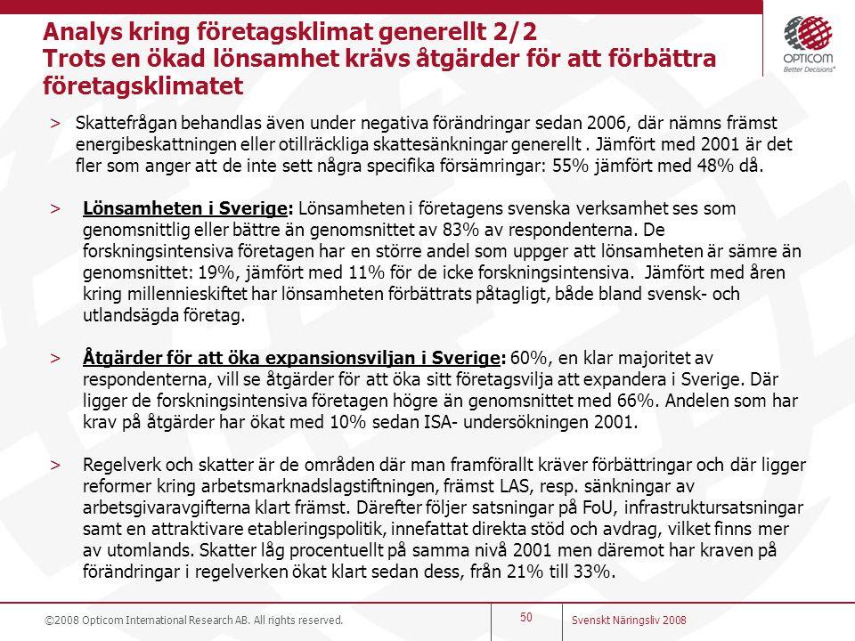 Analys kring företagsklimat generellt 2/2 Trots en ökad lönsamhet krävs åtgärder för att förbättra företagsklimatet