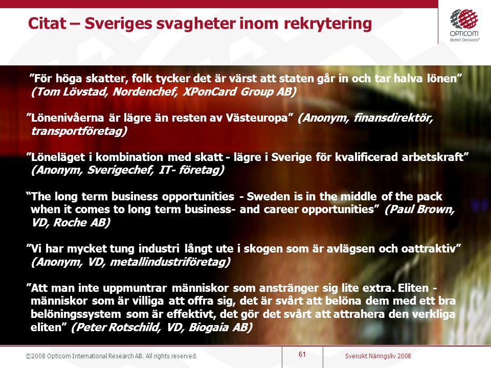 Citat – Sveriges svagheter inom rekrytering