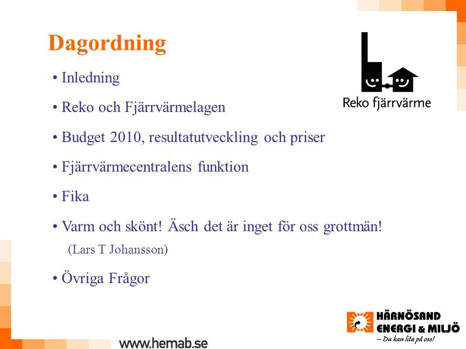 Dagordning • Inledning • Reko och Fjärrvärmelagen