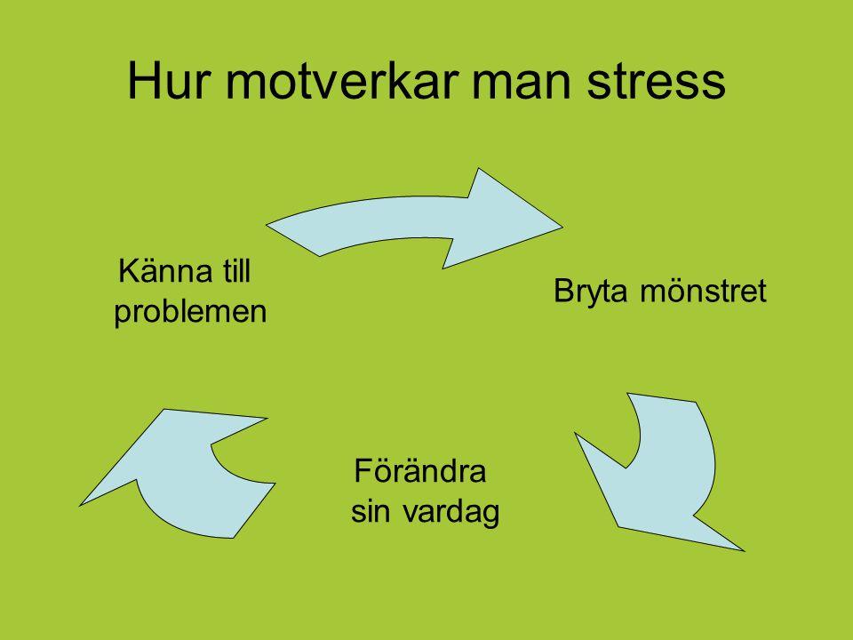 Hur motverkar man stress