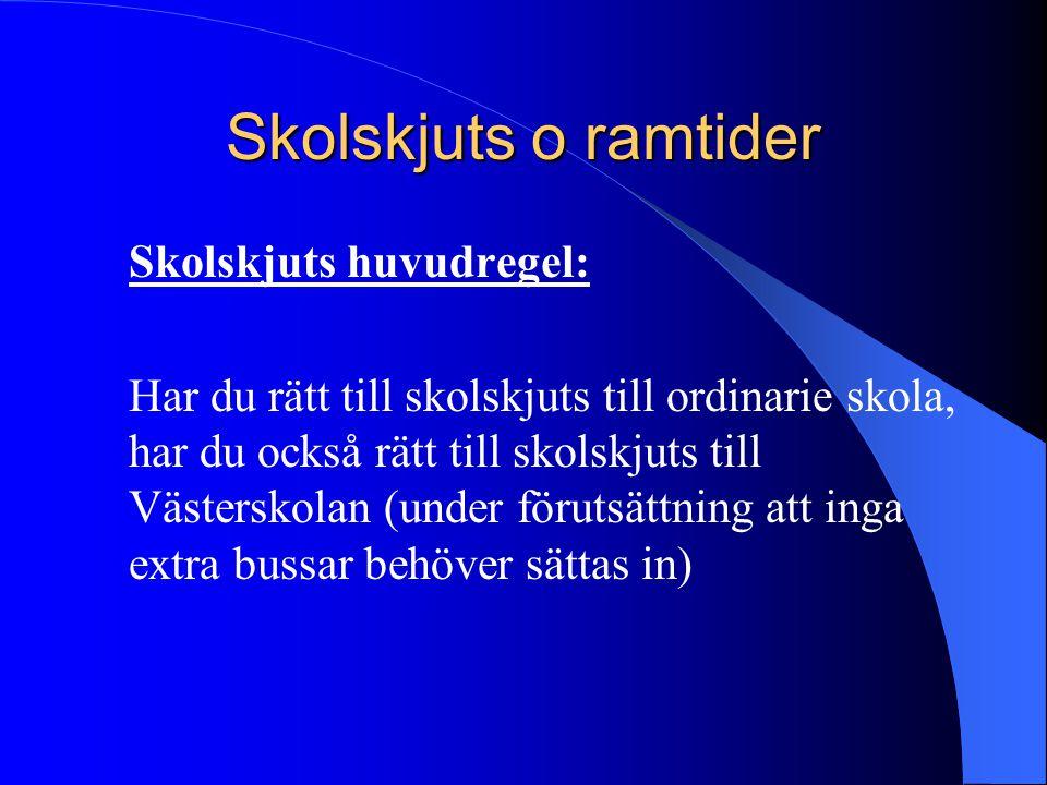 Skolskjuts o ramtider Skolskjuts huvudregel:
