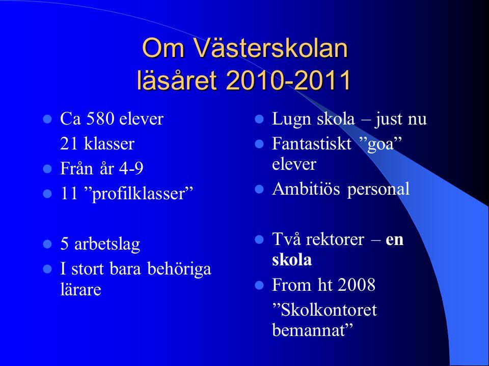 Om Västerskolan läsåret 2010-2011
