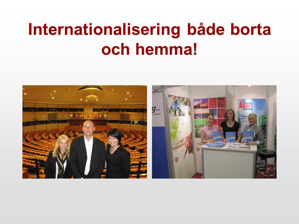 Internationalisering både borta och hemma!