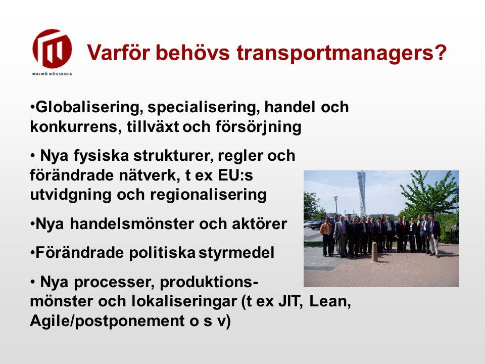 Varför behövs transportmanagers