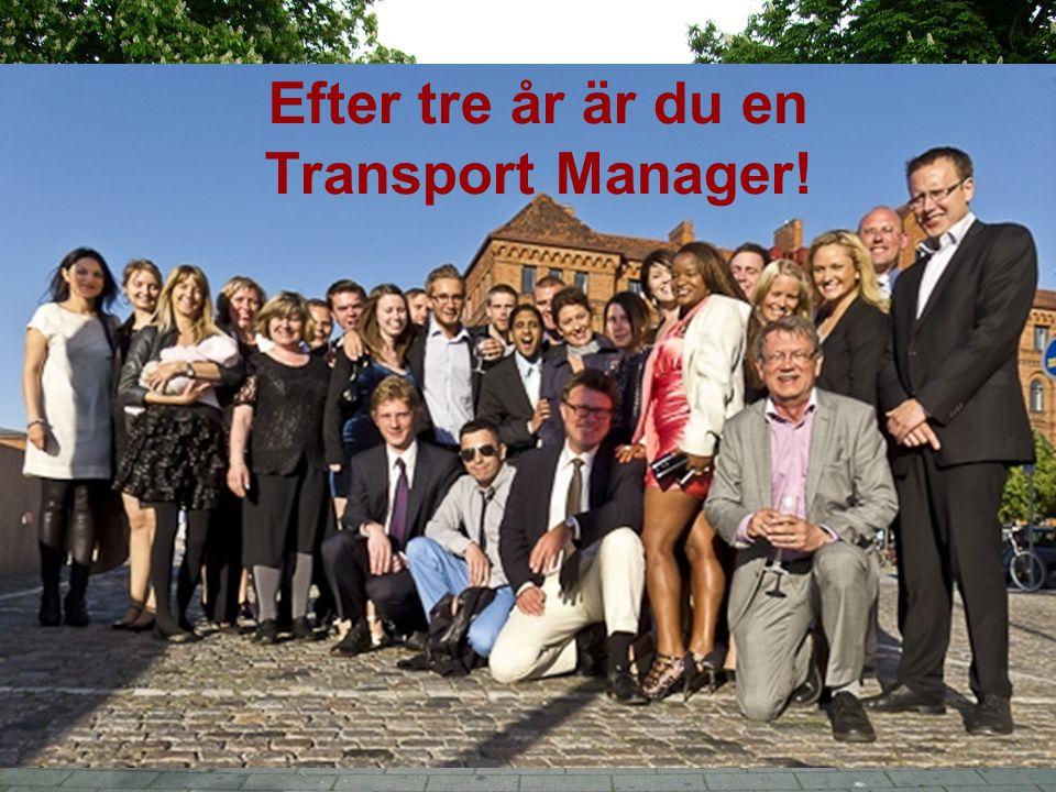 Efter tre år är du en Transport Manager!