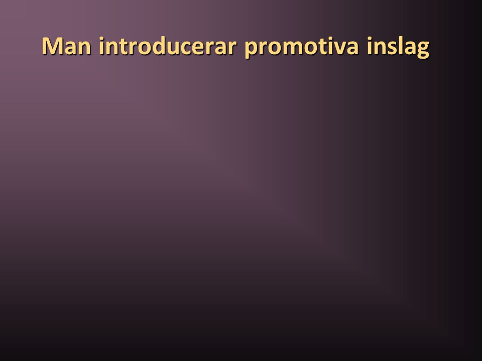 Man introducerar promotiva inslag