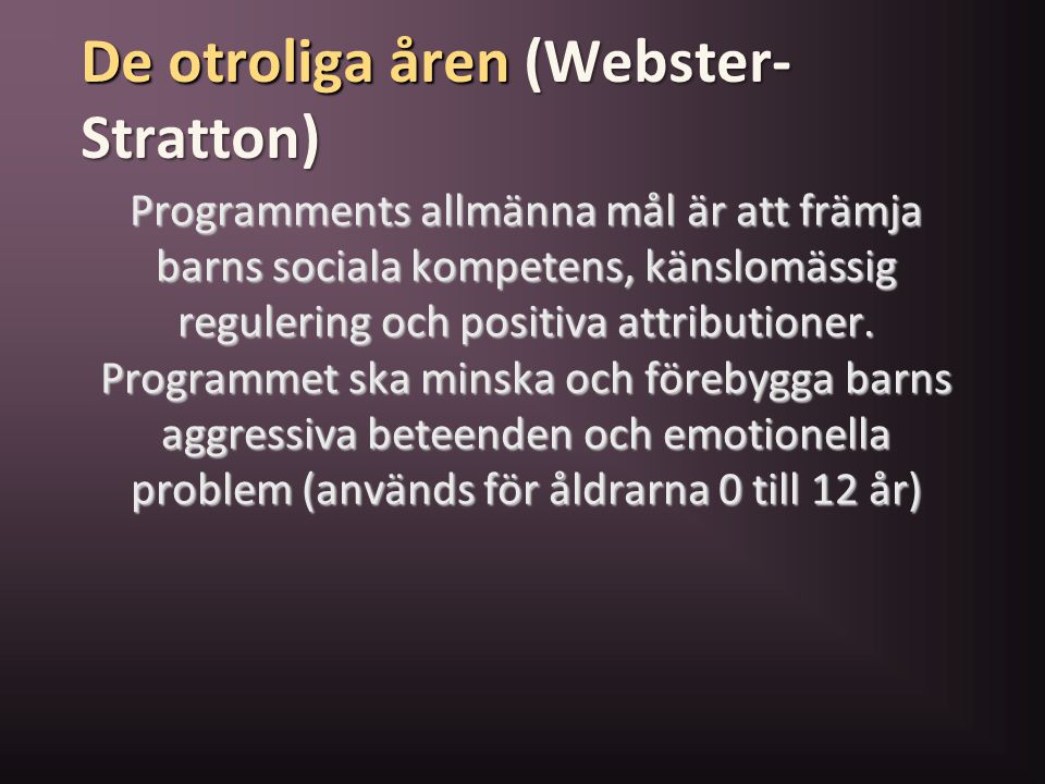 De otroliga åren (Webster-Stratton)
