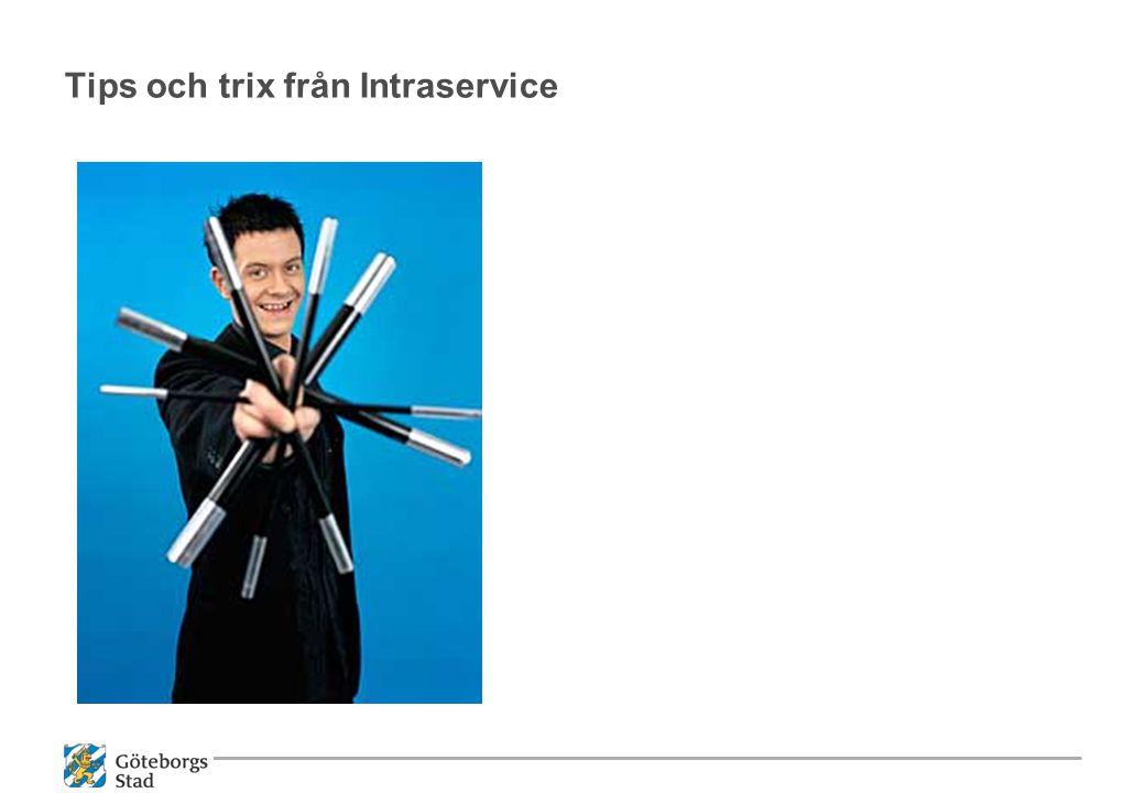 Tips och trix från Intraservice