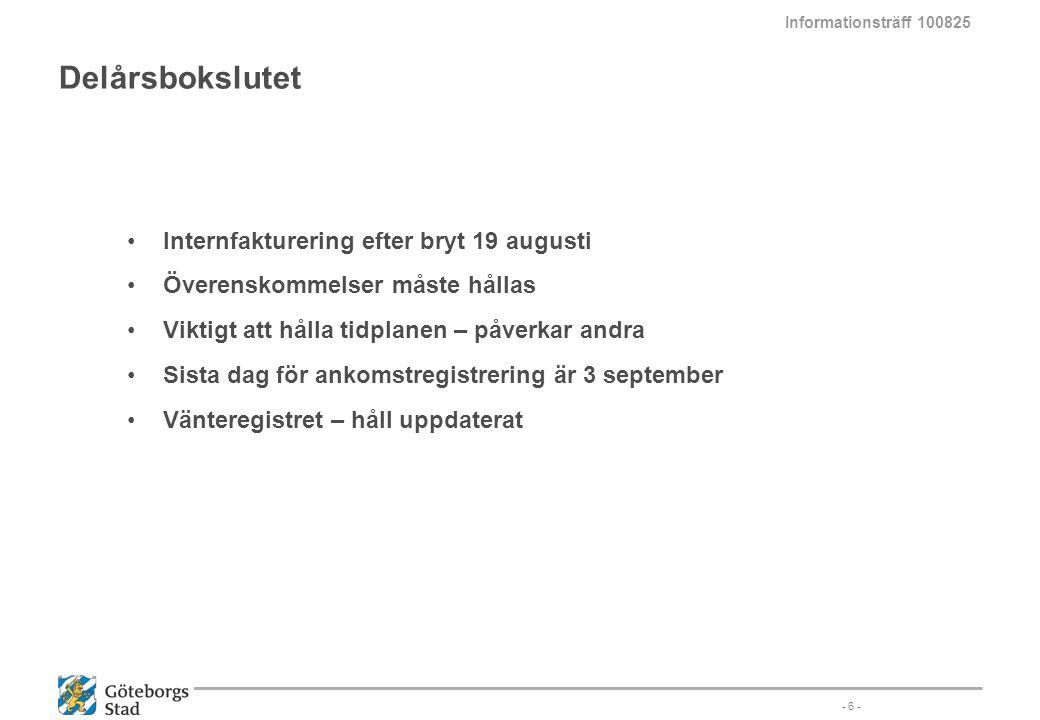 Delårsbokslutet Internfakturering efter bryt 19 augusti