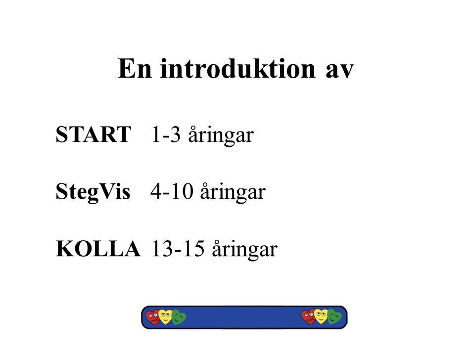 En introduktion av START 1-3 åringar StegVis 4-10 åringar