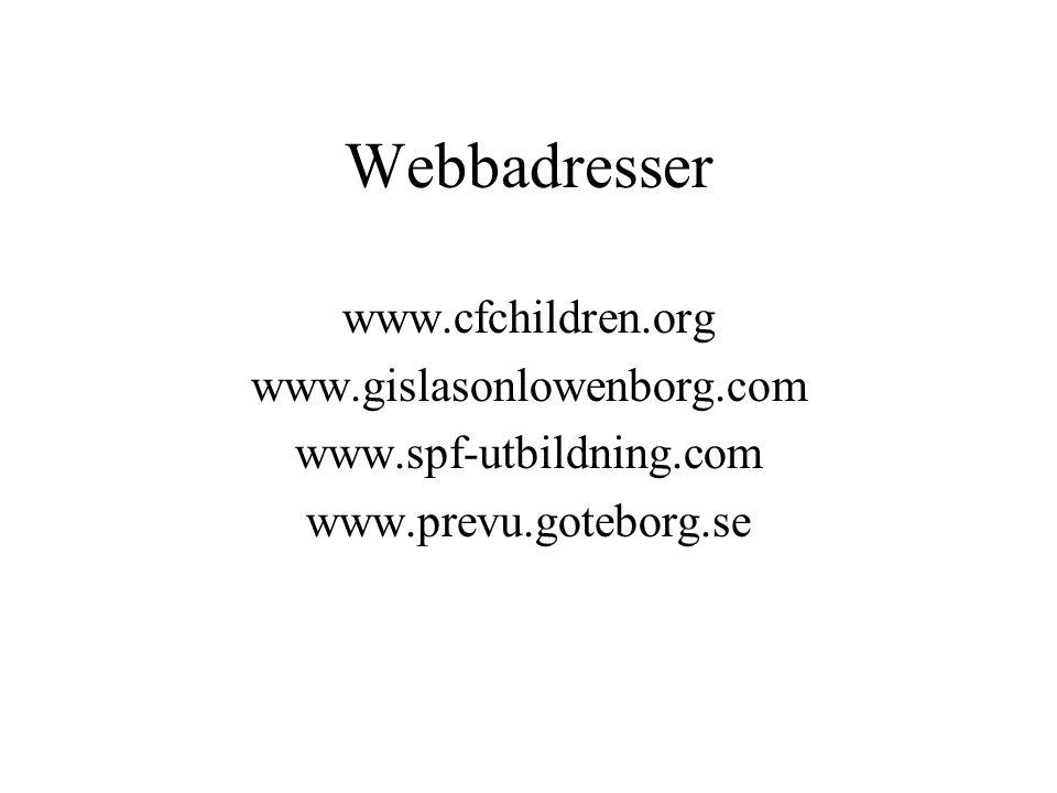 Webbadresser www.cfchildren.org www.gislasonlowenborg.com