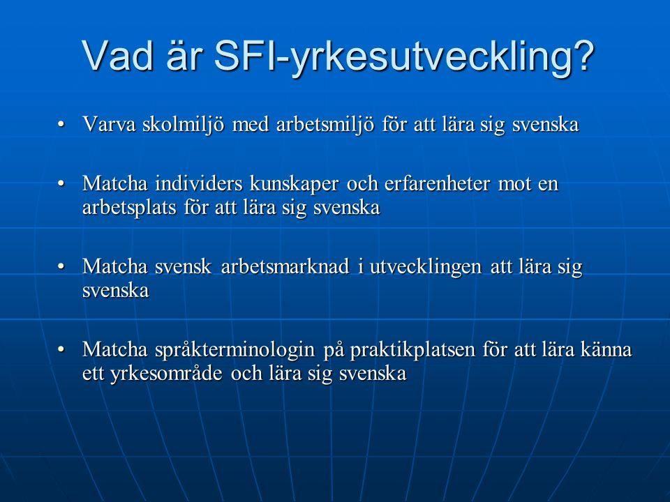 Vad är SFI-yrkesutveckling