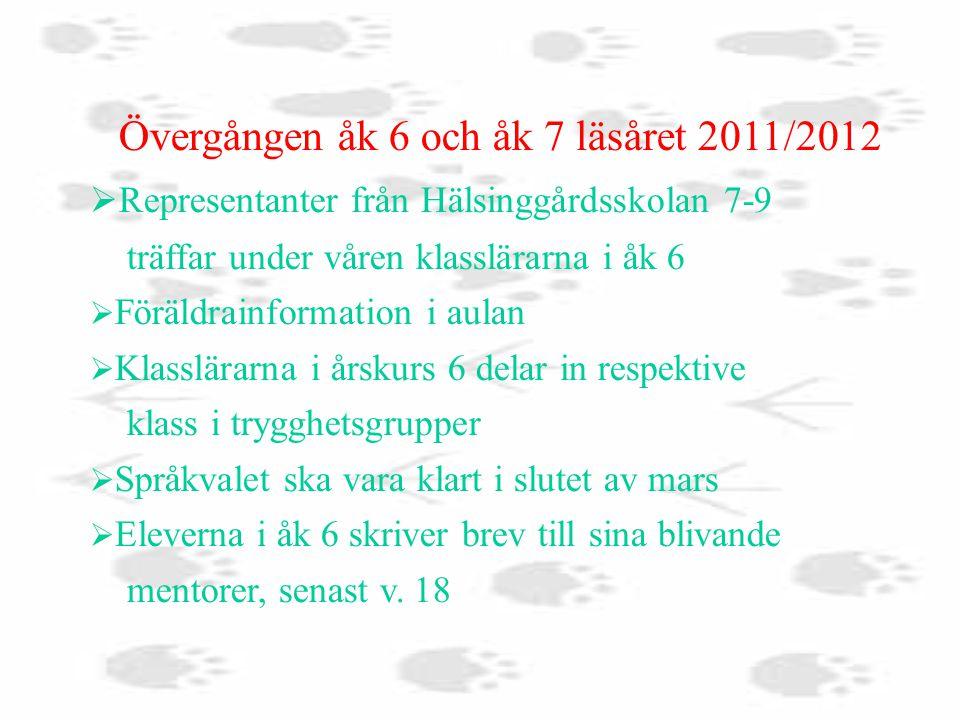 Övergången åk 6 och åk 7 läsåret 2011/2012