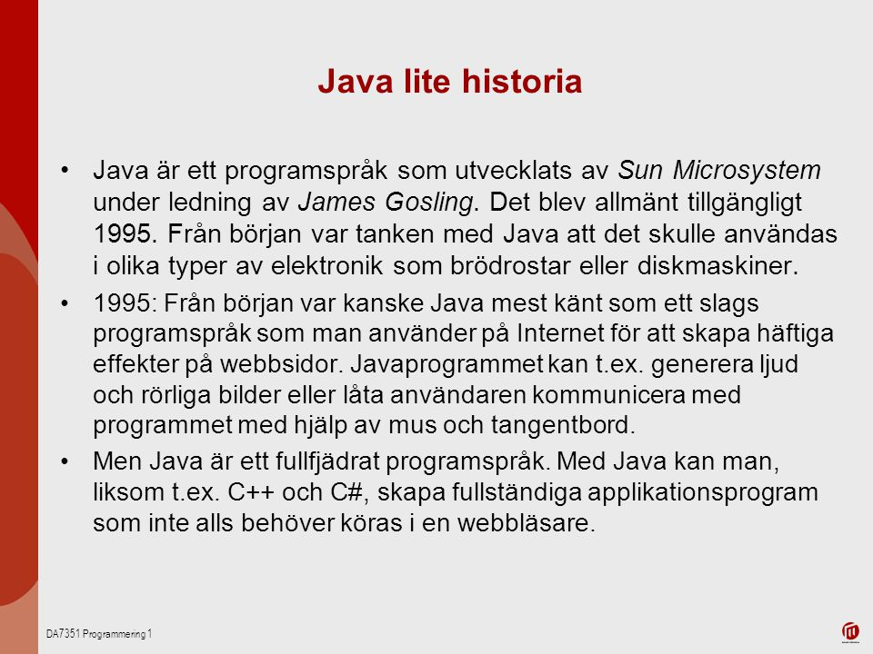 Java lite historia