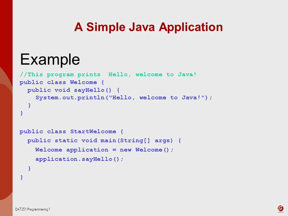 A Simple Java Application