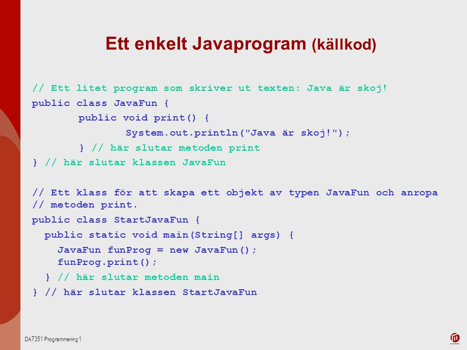Ett enkelt Javaprogram (källkod)