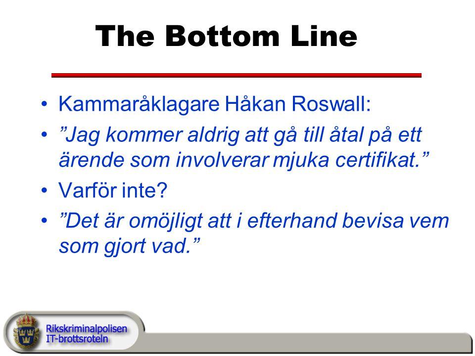The Bottom Line Kammaråklagare Håkan Roswall: