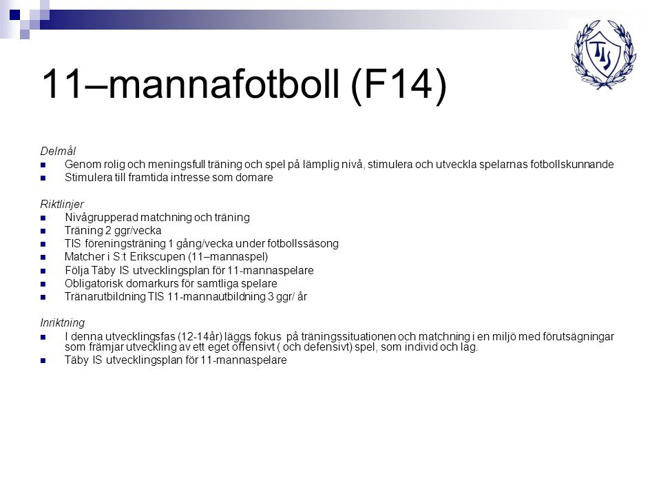 11–mannafotboll (F14) Delmål