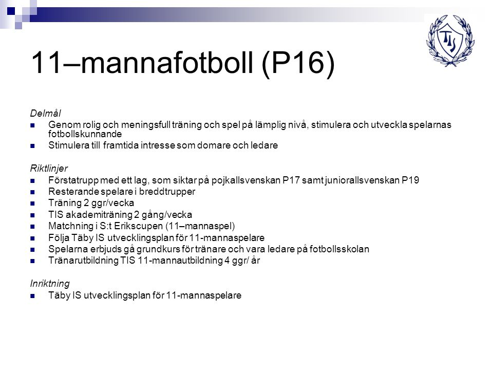 11–mannafotboll (P16) Delmål