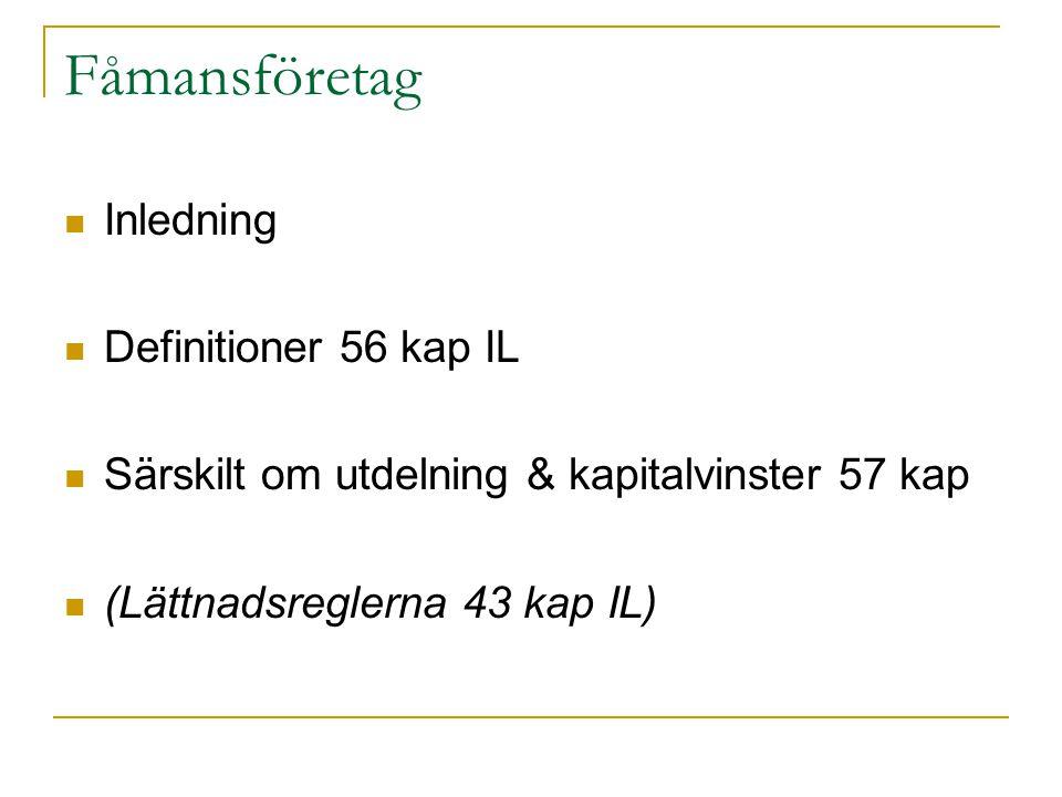Fåmansföretag Inledning Definitioner 56 kap IL