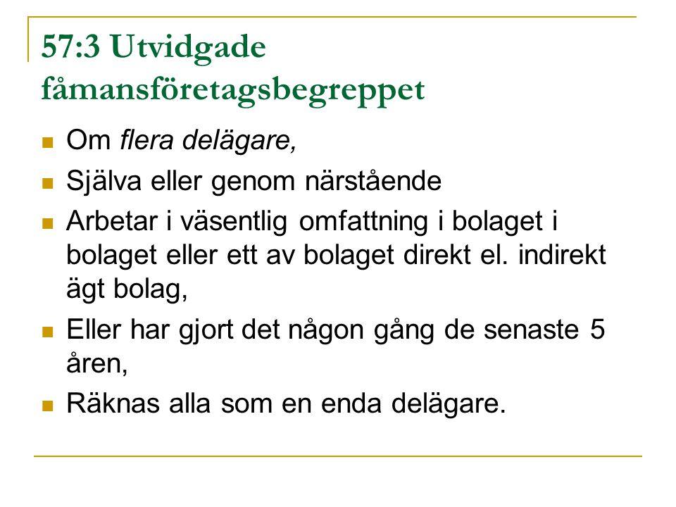 57:3 Utvidgade fåmansföretagsbegreppet