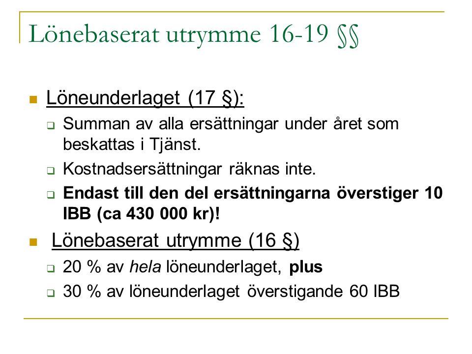 Lönebaserat utrymme 16-19 §§