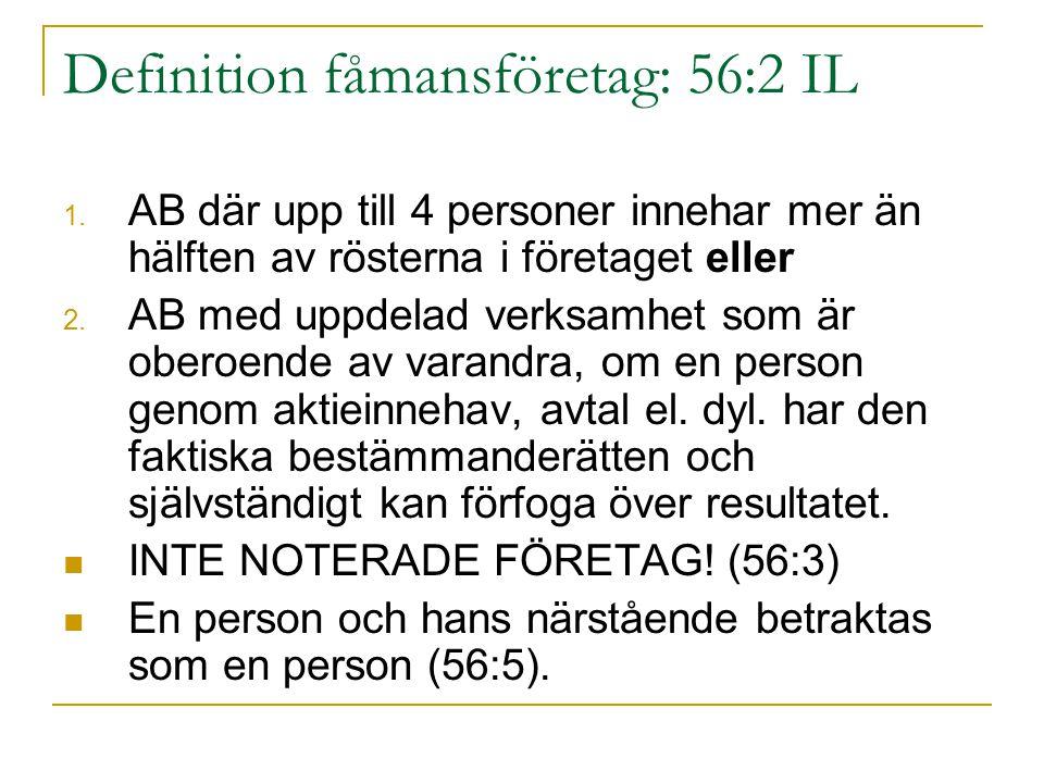 Definition fåmansföretag: 56:2 IL