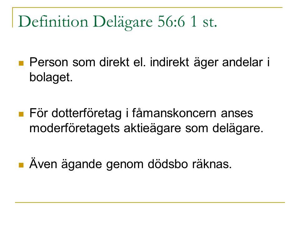 Definition Delägare 56:6 1 st.