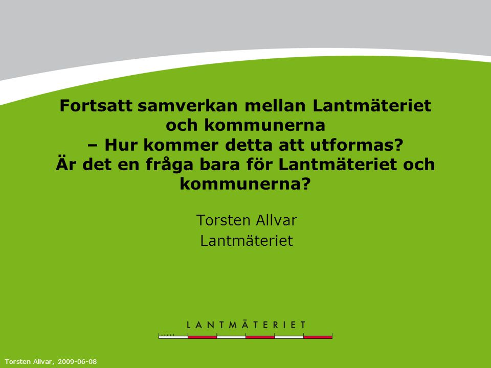 Torsten Allvar Lantmäteriet