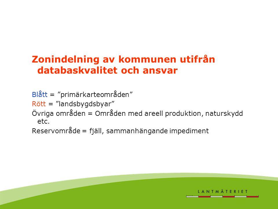 Zonindelning av kommunen utifrån databaskvalitet och ansvar