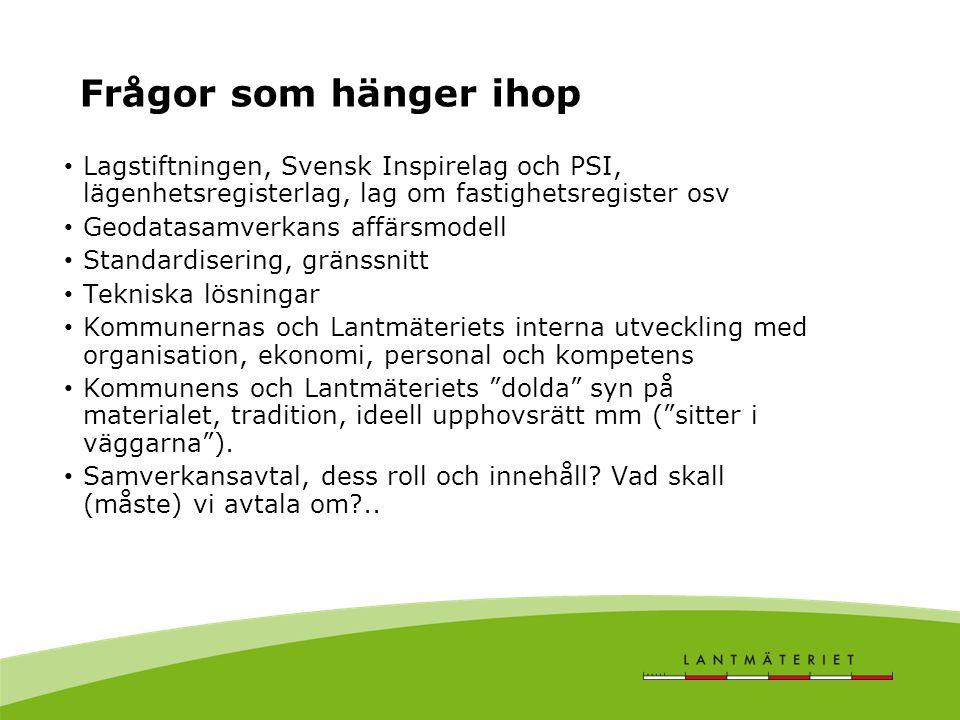 Frågor som hänger ihop Lagstiftningen, Svensk Inspirelag och PSI, lägenhetsregisterlag, lag om fastighetsregister osv.