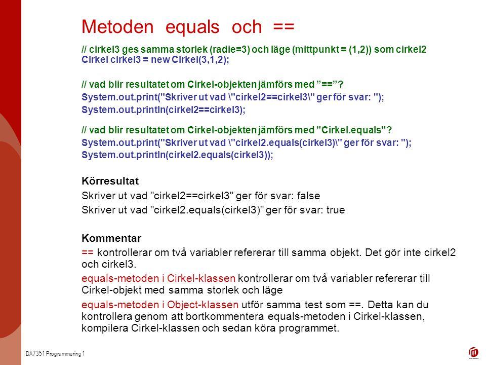 Metoden equals och == Körresultat
